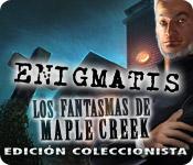 Enigmatis: Los fantasmas de Maple Creek Edición Coleccionista