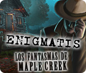 Enigmatis: Los fantasmas de Maple Creek