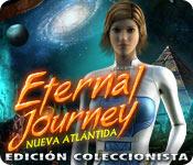 Característica De Pantalla Del Juego Eternal Journey: Nueva Atlántida Edición Coleccionista