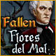 Fallen: Flores del Mal