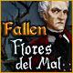 Fallen: Flores del Mal