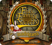 Flux Family Secrets: La madriguera