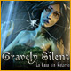 Gravely Silent: La Casa sin Retorno