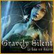 Gravely Silent: La Casa sin Retorno