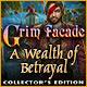 Grim Facade: A Wealth of Betrayal Collector's Edition