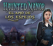 Haunted Manor - El Amo de los Espejos