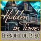 Hidden in Time: El Sendero del Espejo