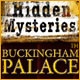 Hidden Mysteries&reg;: Buckingham Palace 