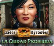 Hidden Mysteries: la Ciudad Prohibida