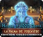 House of 1000 Doors: La palma de Zoroastro Edición Coleccionista
