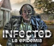 Infected: La Epidemia
