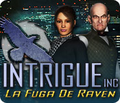 Intrigue Inc: La Fuga De Raven