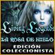 Living Legends: La Rosa de Hielo Edición Coleccionista