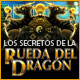 Los Secretos de la Rueda del Drag&oacute;n