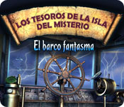 Los Tesoros de la Isla del Misterio: El barco fantasma