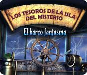 Los Tesoros de la Isla del Misterio: El barco fantasma