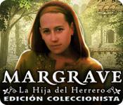 Margrave: La Hija del Herrero Edición Coleccionist