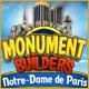 Monument Builders: Notre Dame