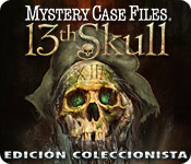 Mystery Case Files ®: 13th Skull  Edición Coleccio