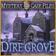 Mystery Case Files&reg;: Dire Grove&trade;