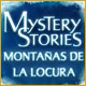 Mystery Stories: Monta&ntilde;as de la locura