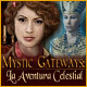 Mystic Gateways: La Aventura Celestial