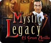 Mystic Legacy: El Gran Anillo