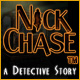 Nick Chase: A Detective Story &trade;