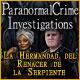 Paranormal Crime Investigations: La Hermandad del Renacer de la Serpiente