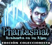 Phantasmat: Avalancha en los Alpes Edición Coleccionista