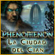 Phenomenon: La Ciudad del Cian
