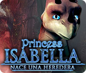 Princess Isabella: Nace una Heredera