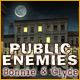 Public Enemies: Bonnie and Clyde