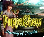PuppetShow: Mystery of Joyville ™