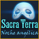 Sacra Terra: Noche ang&eacute;lica