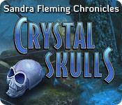 Sandra Fleming Chronicles: Crystal Skulls