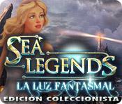 Sea Legends: La luz fantasmal Edición Coleccionista