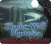 Shadow Wolf Mysteries: La Maldici&oacute;n de la Luna Llena