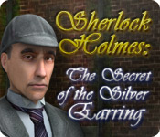 Sherlock Holmes: The Secret of the Silver Earring