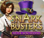 Snark Busters: Alta Sociedad
