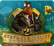 Steve the Sheriff 2:  El Caso de la Cosa Perdida