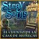 Stray Souls: El cuento de la casa de muñecas
