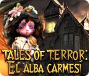 Tales of Terror: El Alba Carmesí