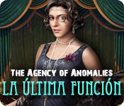 The Agency of Anomalies: La &Uacute;ltima Funci&oacute;n