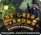 The Great Unknown: El Castillo de Houdini Edición