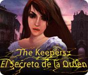 The Keepers: El Secreto de la Orden