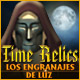 Time Relics: Los Engranajes de Luz