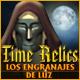 Time Relics: Los Engranajes de Luz