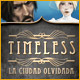 Timeless: La ciudad olvidada