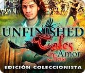 Unfinished Tales: Amor Ilícito Edición Coleccionista